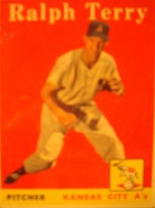 Original Baseball Card 1958 Topps Kansas City A's & N Y Yankees P Ralph Terry