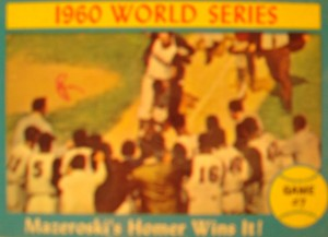 MLB - Original Baseball Card 1960 World Series Champions Pittsburg Pirates 2B Bill Mazeroski's game winning HR