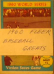 MLB - Original Baseball Card 1960 World Series Game 1 win is saved by Pittsburg Pirates CF Bill Virdon