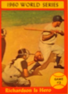 MLB - Original Baseball Card 1960 World Series Game 3 hero NY Yankees 2B Bobby Richardson's HR