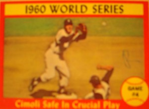 MLB - Original Baseball Card 1960 World Series Game 5 winners Pittsburg Pirates Gino Cimoli safe a 2nd