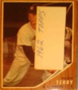 MLB - Original Baseball Card 1962 NY Yankees P Ralph Terry