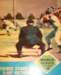 MLB - Original Baseball Card 1962 World Series SF Giants P Billy Pierce 2-hit victory in Game 5