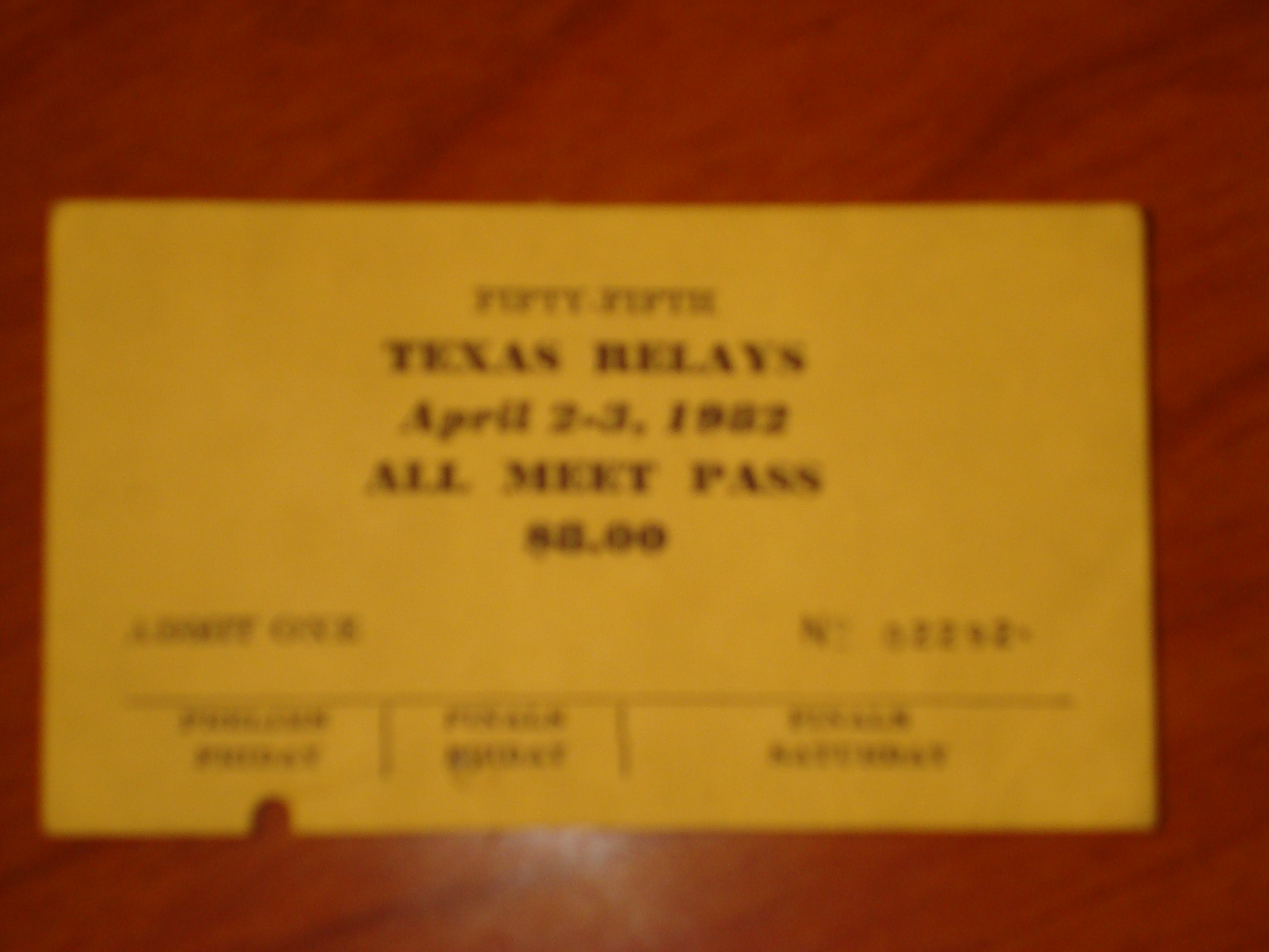 Official All Meet Pass for April 2-3, 1982 Texas Relays at Royal Memorial Stadium at University of Texas, Austin, TX