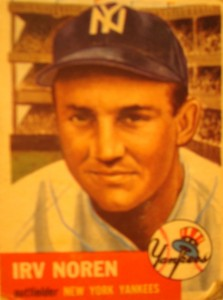 Original Baseball Card 1953 Topps New York Yankees OF Irv Noren