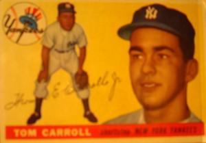 Original Baseball Card 1955 Topps New York Yankees SS Tom Carroll