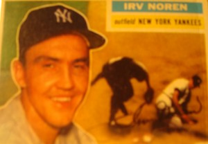 Original Baseball Card 1956 Topps New York Yankees OF Irv Noren
