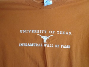 Official Backside T-shirt of The University of Texas Intramural Wall of Fame