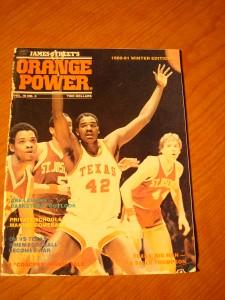 Original 1980-81 Winter Edition of James Street's Orange Power Magazine featuring Longhorns C LaSalle Thompson and Coach Abe Lemons
