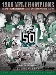 Photo of NFL Great Teams Of The Philadelphia Eagles In The Late 1940s And Early 1950s