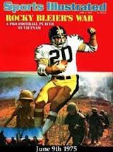 Photo of The Story Of NFL Pittsburgh Steelers Viet Nam Vet RB Rocky Bleir