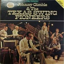 Photo of Johnny Gimble & The Texas Swing Pioneers – Bells of Saint Mary &Trouble, Trouble, Trouble