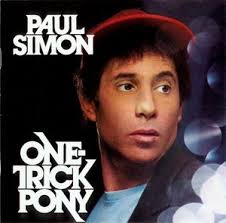 Photo of Paul Simon – One Trick Pony & Swallowed by a Song & 50 Ways to Leave Your Lover