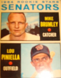 MLB - Original Baseball Card 1964 Washington Senators Rookie Stars C Mike Brumley & OF Lou Pinella a future Yankee